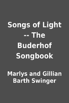 Songs of Light -- The Buderhof Songbook by…