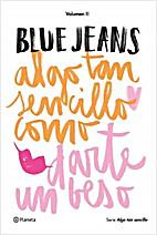 ALGO TAN SENCILLO COMO DARTE UN BESO by Blue…