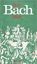 Klein Bach boek : korte oriëntatie voor…