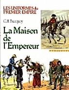La Maison de l'Empereur by E.L. Bucquoy