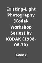 Existing-Light Photography (Kodak Workshop…