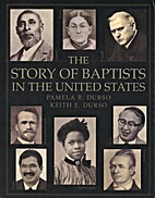 The Story of Baptists in the United States.…
