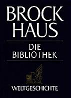 Die Weltgeschichte (Band 1 Anfänge der…