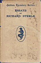 Essays of Richard Steele by Richard Steele