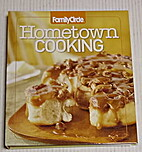 Family Circle Hometown Cooking by Editors of…