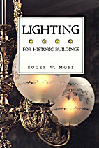 Lighting for historic buildings: A guide to…