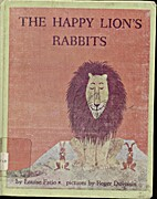 The Happy Lion's Rabbits by Louise Fatio