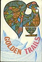 Golden Trails (Language Patterns) by Dr. J.…