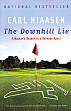 The Downhill Lie: A Hacker's Return to a…