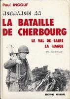 La bataille de Cherbourg by Paul Ingouf