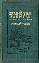 A Spring-Time Saunter : Round and About…