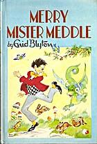 Merry Mister Meddle by Enid Blyton