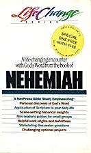 Nehemiah (Life Changes) by The Navigators