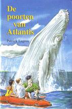 De poorten van Atlantis by Patrick Lagrou
