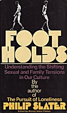 Footholds by Philip Slater