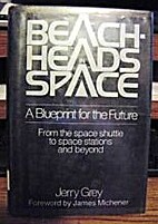 Beachheads in Space by Jerry Grey