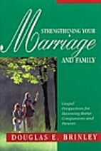 Strengthening Your Marriage and Family by…