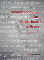 Barakkencomplex Sint-Catharinadal te Breda.…