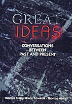 Great Ideas: Conversations Between Past and…