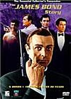 The James Bond Story by Chris Hunt