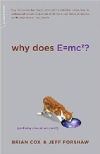 Why Does E=mc²?: (And Why Should We Care?)…
