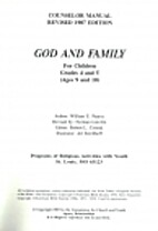 God and Family: Counselor Manual by William…