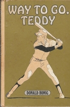 Way to go, Teddy by Donald Honig
