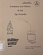 Prehistory and History of the Ojo Amarillo:…
