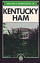 Kentucky Ham by William S. Burroughs