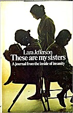 These are My Sisters: A Journal from the…