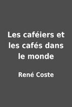 Les caféiers et les cafés dans…