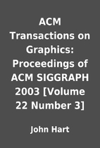 ACM Transactions on Graphics: Proceedings of…