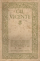 Gil Vicente by Affonso Lopes Vieira