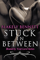 Stuck in Between (Bound by Your Love)…
