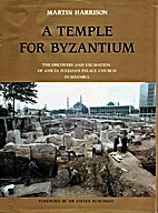A Temple for Byzantium: The Discovery and…
