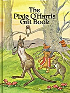 The Pixie O'Harris Gift Book by Pixie…