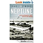 Neptune: The Allied Invasion of Europe and…