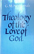 Theology of the Love of God by George…
