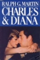 Charles and Diana by Ralph G. Martin