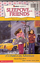 Patti's City Adventure (Sleepover Friends,…