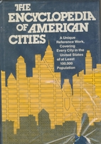 The encyclopedia of American cities by…