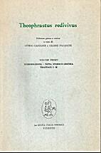 Theophrastus redivivus. Volume Primo:…