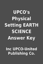 UPCO's Physical Setting EARTH SCIENCE Answer…