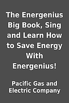 The Energenius Big Book, Sing and Learn How…