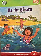 At the shore (Leap into literacy series) by…