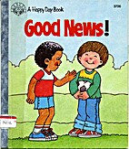 Good News ! (A Happy Day Book) by Beth…