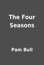 The Four Seasons by Pam Bull