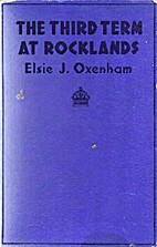 The Third Term at Rocklands by Elsie J.…
