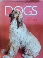 World of Dogs by Wendy Boorer