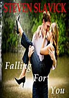 Falling for You (A Bedford Falls Novel) by…